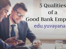 qualities of a good bank employee