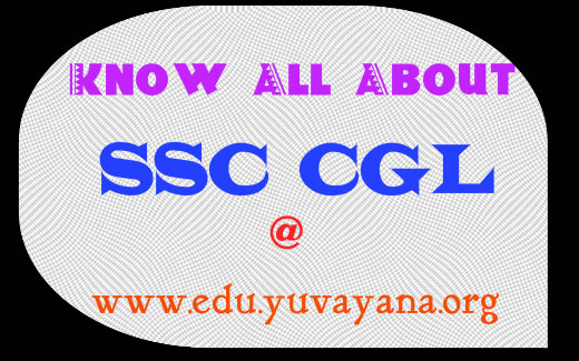 All detail about SSC CGL posts, merit, demerit, salary calculator, head offices