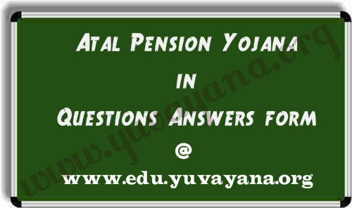 atal pension yojana detail in qa